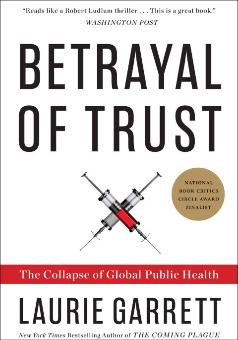 Laurie Garrett book Betrayal of Trust
